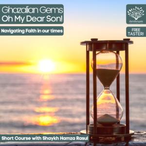 Ghazalian Gems - Oh My Dear Son Course Poster